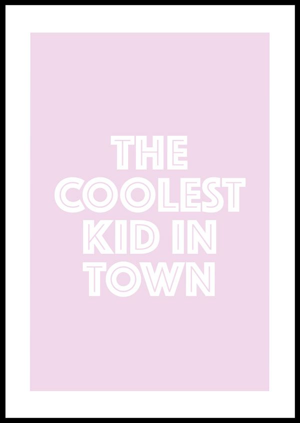 The coolest kid in town 2